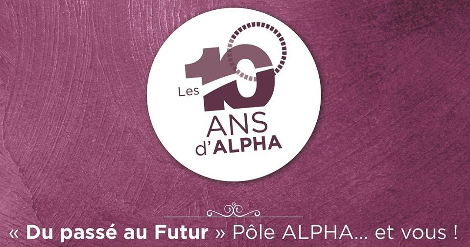 Les 10 ans du pôle Alpha